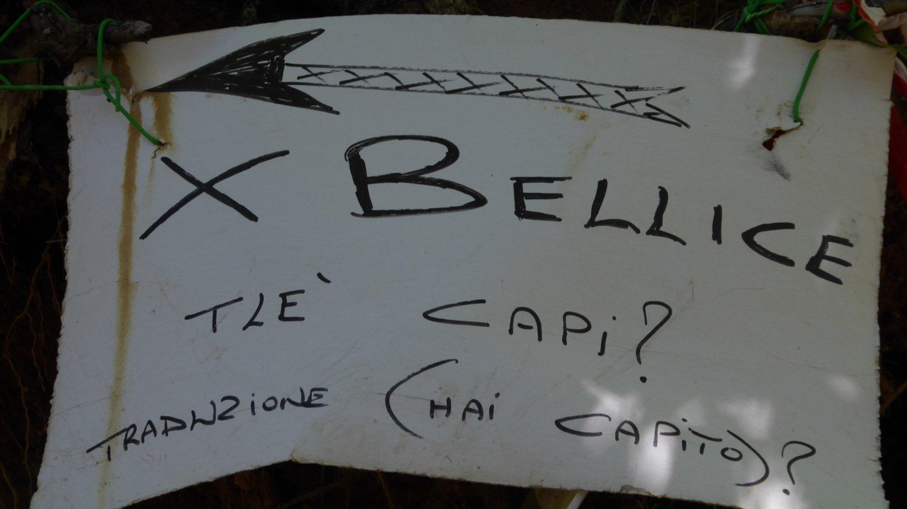 Indicazione di direzione verso Belice molto eloquente!