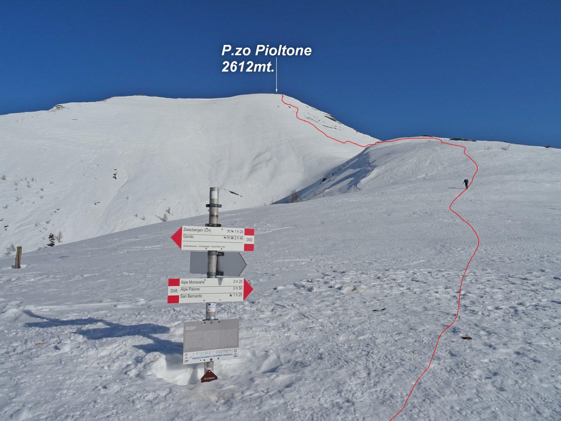 In rosso la traccia di salita al P.zo Pioltone vista dal P.so di Monscera 2103mt.